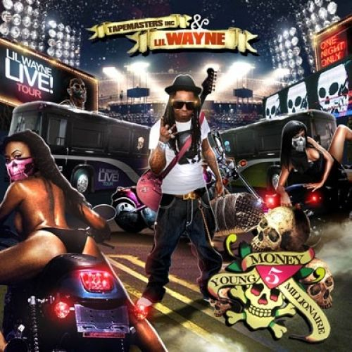 Young Money Millionaire 5 - Lil Wayne (Tapemasters Inc.)