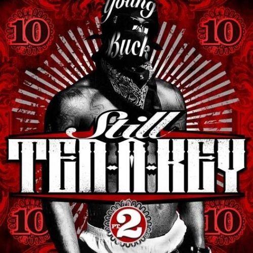 Still Ten A Key 2 - Young Buck (DJ 31 Degreez)