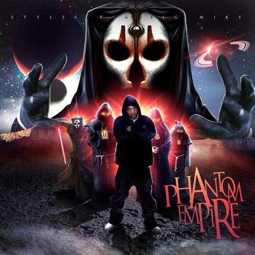 Styles P - Phantom Empire