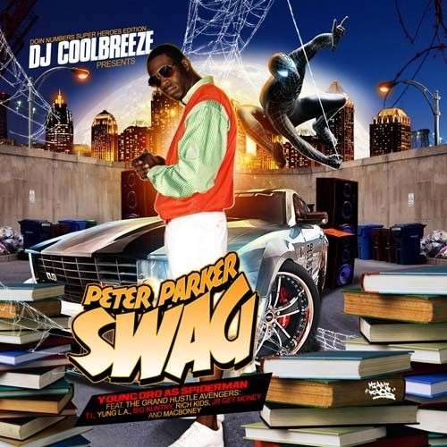 Young Dro - Peter Parker Swag