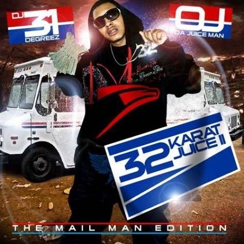 32 Karat Juice 2 - OJ Da Juiceman (DJ 31 Degreez)