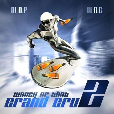 Max B - Wavey Off That Grand Cru 2