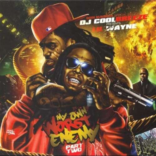 Lil Wayne - My Own Worst Enemy 2