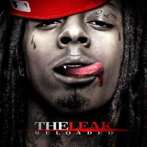 The Leak (Reloaded) - Lil Wayne (Evil Empire)