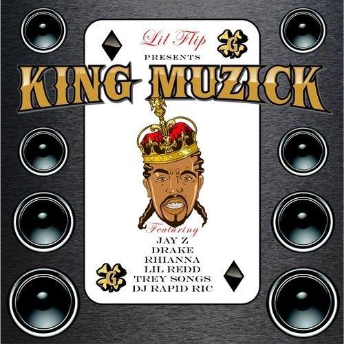 King Muzick - Lil Flip (Rapid Ric)