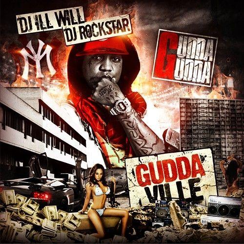 Guddaville - Gudda Gudda (DJ Ill Will, DJ Rockstar)