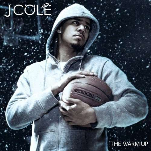 J. Cole - The Warm Up