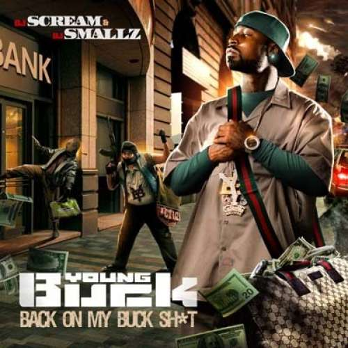 Young Buck - Back On My Buck Sh*t