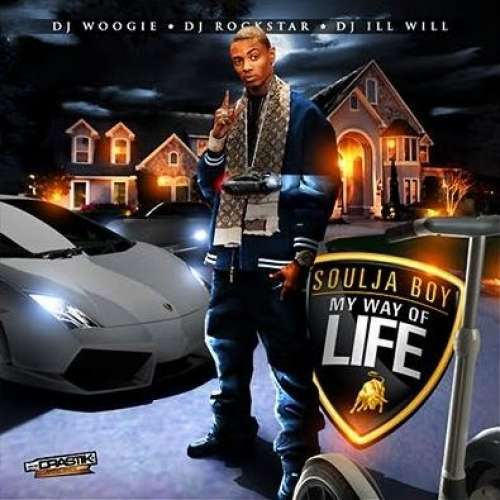 Soulja Boy - My Way Of Life