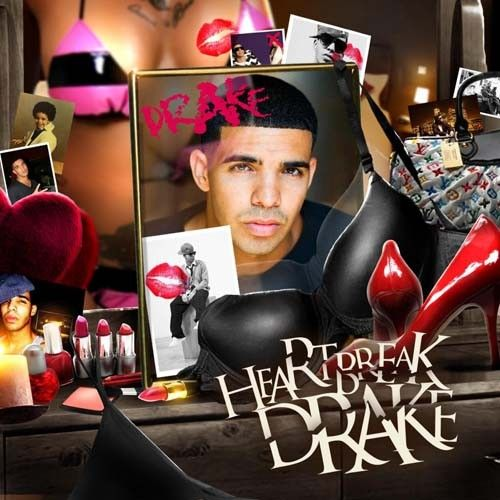 Heartbreak Drake - Drake (Unknown)