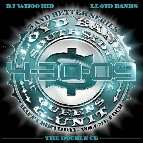 Lloyd Banks - 4-30-2009 Happy Birthday, Vol. 4 (2 Disc)