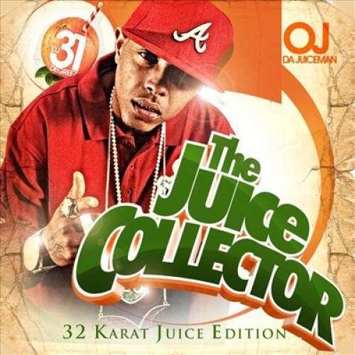 OJ Da Juiceman - The Juice Collector