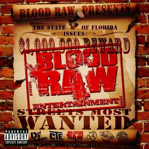Blood Raw - Streets Most Wanted