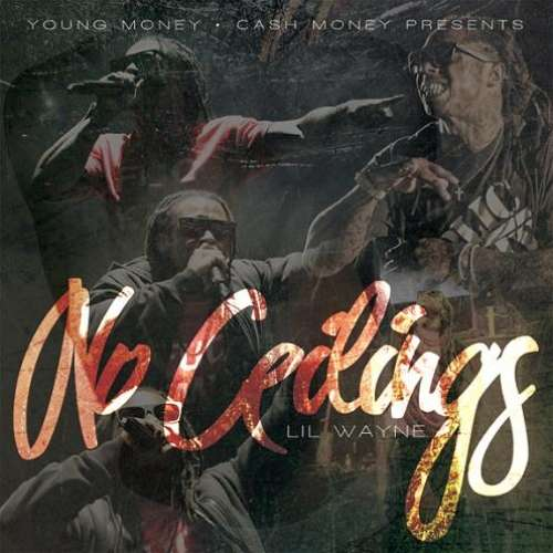Lil Wayne - No Ceilings [Advance]