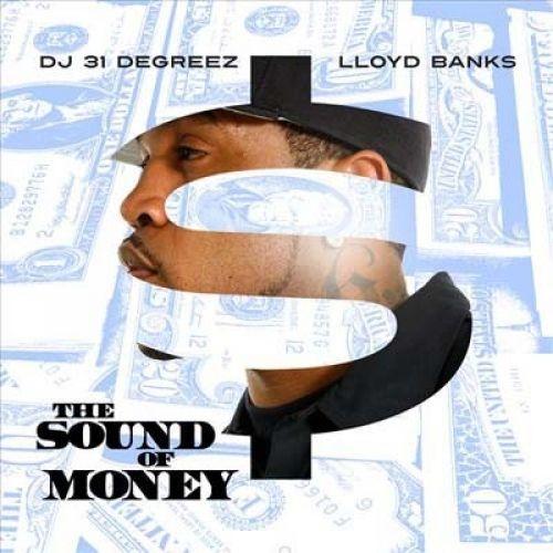 The Sound Of Money - Lloyd Banks (DJ 31 Degreez)