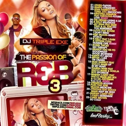 The Passion Of R&B 3 - DJ Triple Exe
