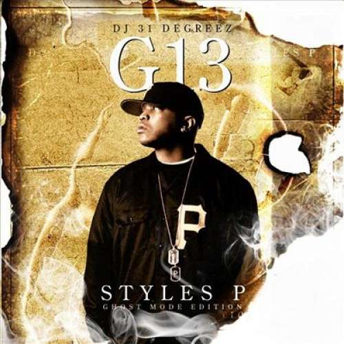 Styles P - G13 (Ghost Mode Edition)