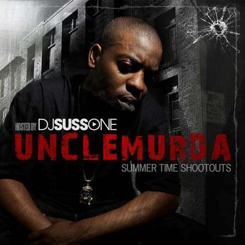 Uncle Murda - Summer Time Shootouts