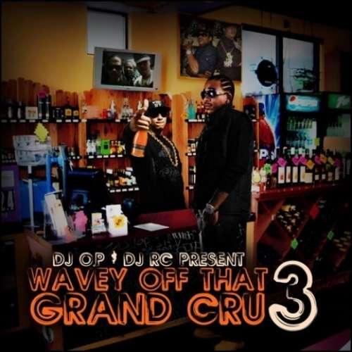 Max B - Wavy Off That Grand Cru 3