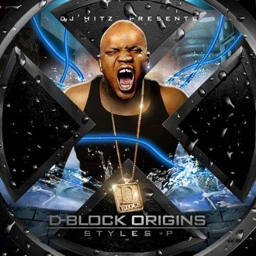 Styles P - D-Block Origins