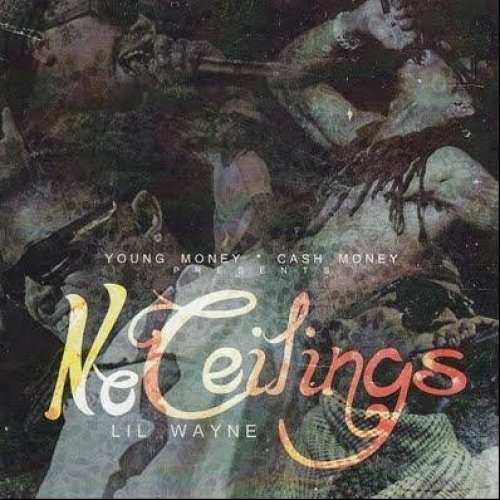 Lil Wayne - No Ceilings (CDQ)