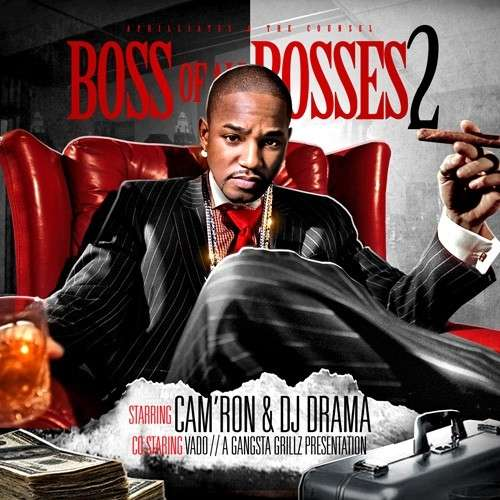 Cam'ron - Boss Of All Bosses 2
