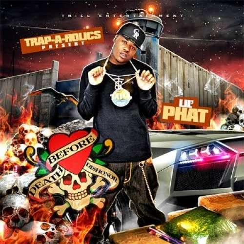 Lil Phat - Death Before Dishonor