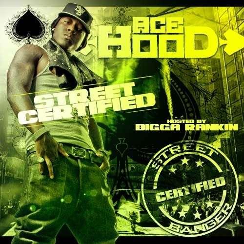 Ace Hood - Street Certified