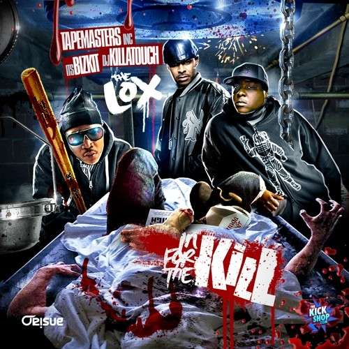 The LOX - In For The Kill