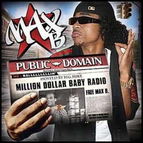 Max B - Million Dollar Baby Radio