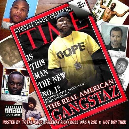 Blood Raw - The Real American Gangstaz