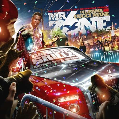 Gucci Mane - Mr. Zone 6