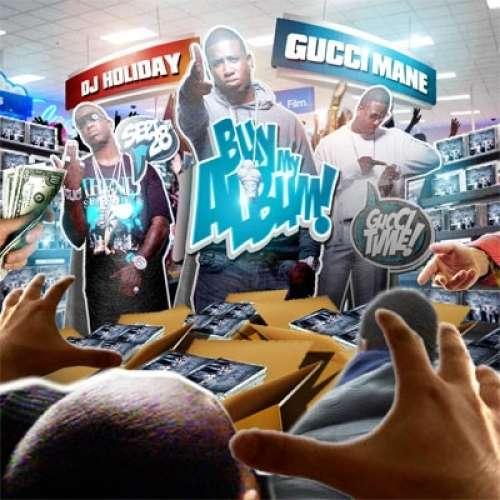 Gucci Mane - Buy My Album (Mixtape)