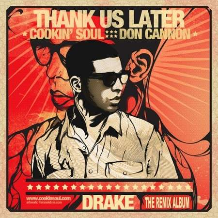 Drake - Thank Us Later (The Remix Album)
