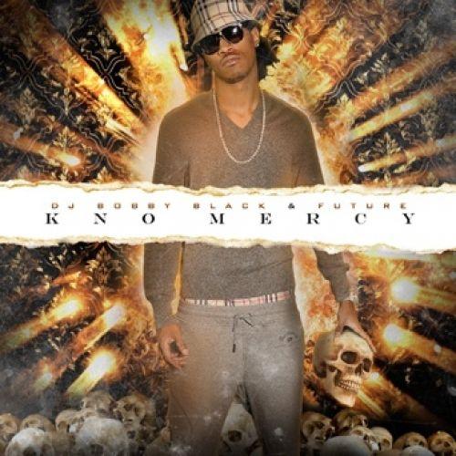 Kno Mercy - Future (DJ Bobby Black)
