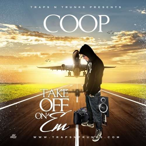 Various Artists - Take Off On Em [Prod. By Coop]