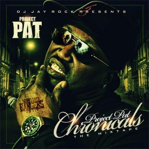 Project Pat Chronicles - DJ Jay Rock