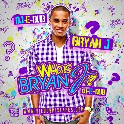 Bryan J - Who Is Bryan J?