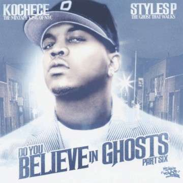 Styles P - Do You Believe In Ghosts, Pt. 6