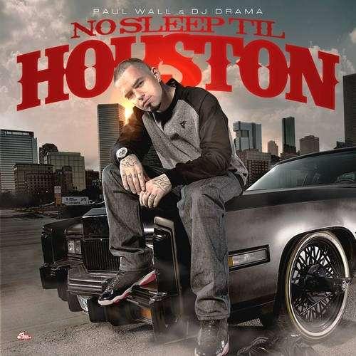 Paul Wall - No Sleep Til Houston