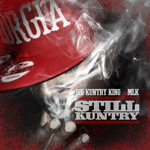 Big Kuntry King - Still Kuntry