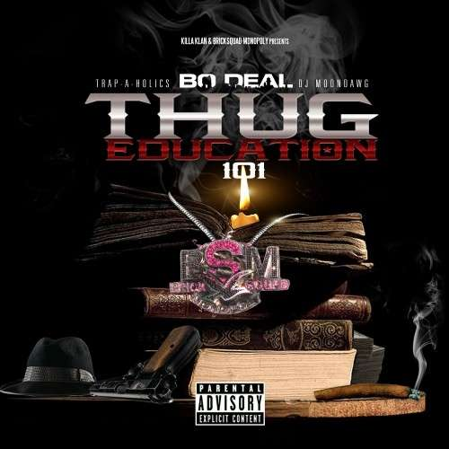 Bo Deal - Thug Education 101