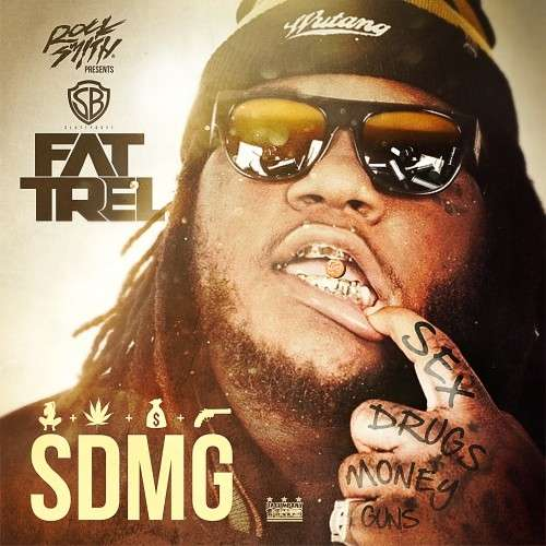 Fat Trel - SDMG