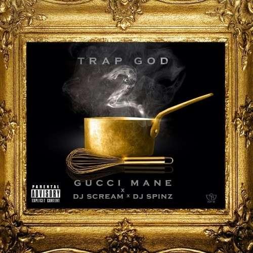 Gucci Mane - Trap God 2