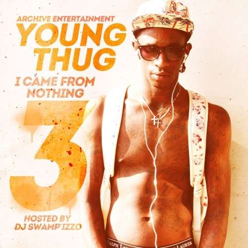 Young Thug - I Came From Nothing 3