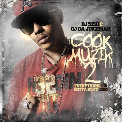 Cook Muzik 2 - OJ Da Juiceman (DJ 5150)
