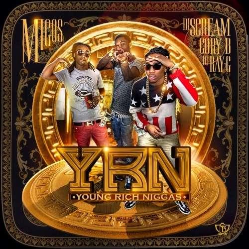 Migos - Young Rich Niggas