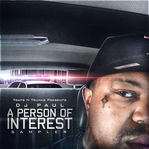 DJ Paul - A Person Of Interest