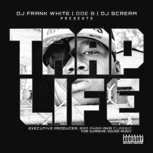 Doe B - Trap Life