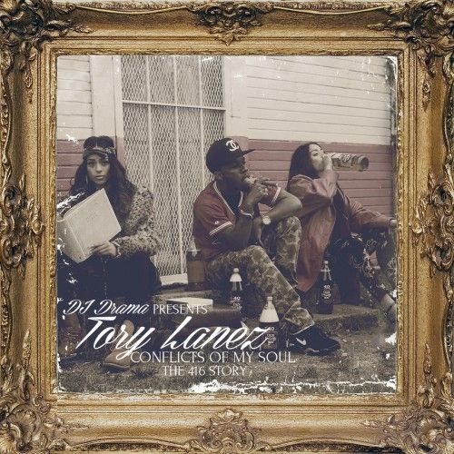 Conflicts Of My Soul (The 416 Story) - Tory Lanez (DJ Drama)